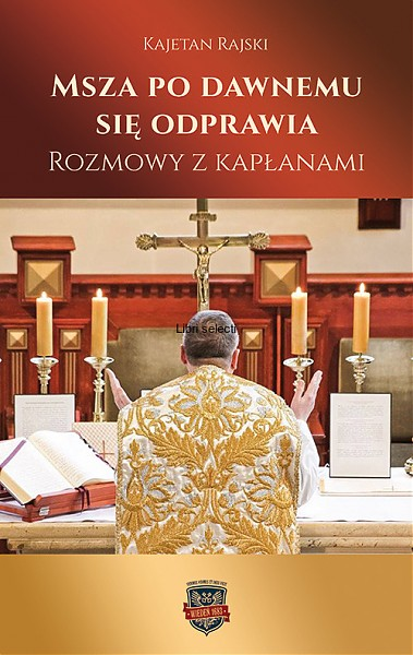 Msza po dawnemu się odprawia. Księgarnia Polonia Christiana