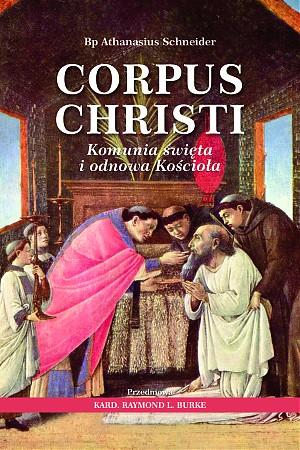 Corpus Christi. Komunia święta i odnowa Kościoła