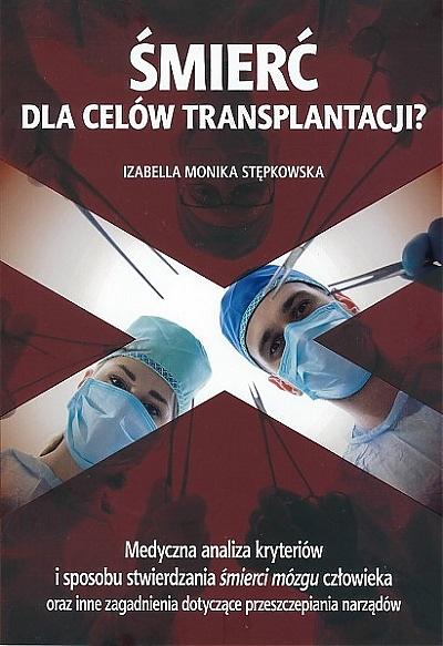 Śmierć dla celów transplantacji?