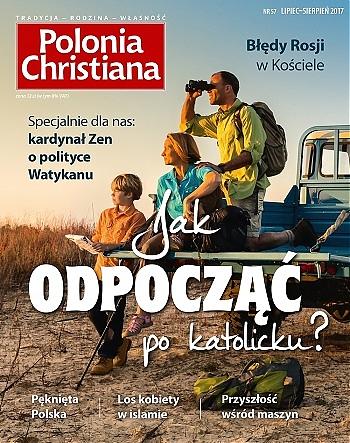 Polonia Christiana 57. Jak odpocząć po katolicku?