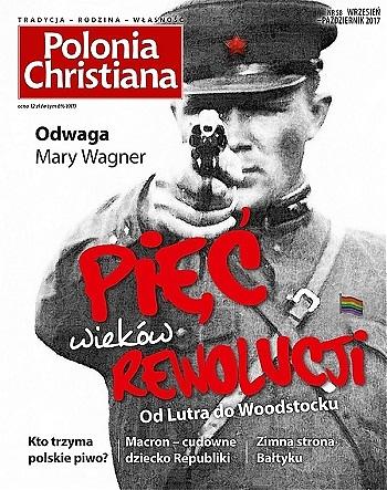 Polonia Christiana 58. Pięć wieków rewolucji