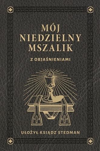 Mój niedzielny Mszalik. Księgarnia Polonia Christiana