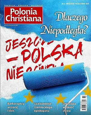 Okładka- Polonia Christiana 64. Dlaczego Niepodległa?