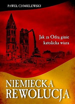 Niemiecka rewolucja - Księgarnia Polonia Christiana - okładka