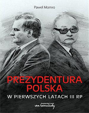 Prezydentura polska w pierwszych latach III RP - okładka